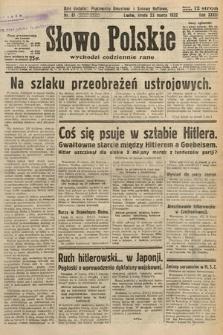 Słowo Polskie. 1932, nr81