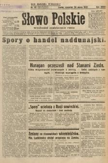 Słowo Polskie. 1932, nr82
