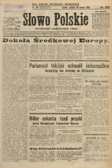 Słowo Polskie. 1932, nr84