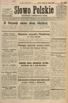 Słowo Polskie. 1932, nr86