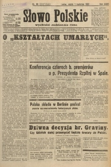 Słowo Polskie. 1932, nr88