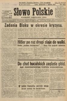 Słowo Polskie. 1932, nr91
