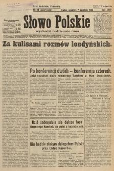 Słowo Polskie. 1932, nr94
