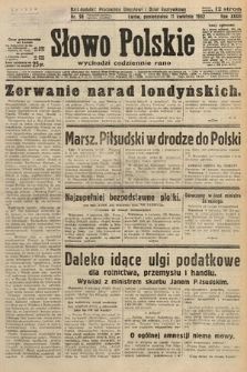 Słowo Polskie. 1932, nr98