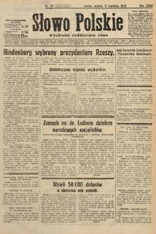 Słowo Polskie. 1932, nr99