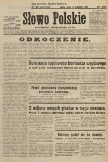 Słowo Polskie. 1932, nr100