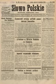 Słowo Polskie. 1932, nr106