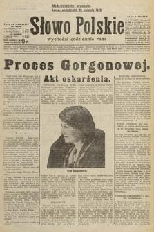 Słowo Polskie. 1932, wydanie nadzwyczajne
