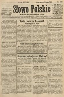 Słowo Polskie. 1932, nr127