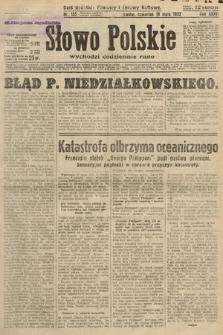 Słowo Polskie. 1932, nr135