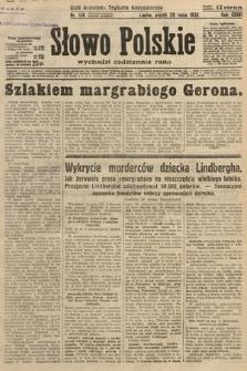 Słowo Polskie. 1932, nr136