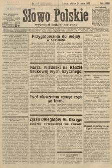 Słowo Polskie. 1932, nr140