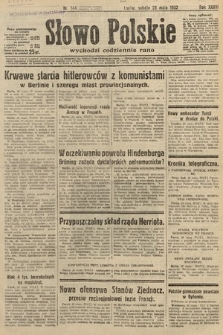 Słowo Polskie. 1932, nr144
