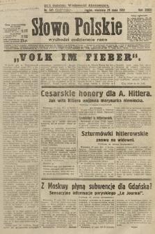 Słowo Polskie. 1932, nr145