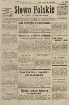 Słowo Polskie. 1932, nr147