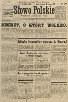 Słowo Polskie. 1932, nr159