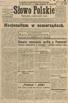 Słowo Polskie. 1932, nr160