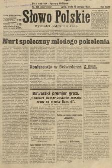Słowo Polskie. 1932, nr162