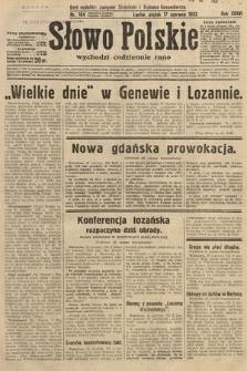 Słowo Polskie. 1932, nr164