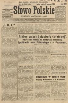 Słowo Polskie. 1932, nr165