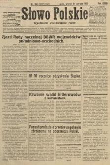 Słowo Polskie. 1932, nr168