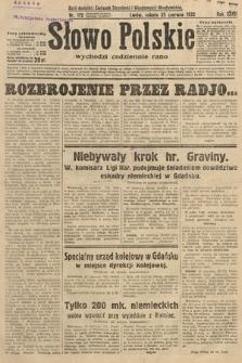 Słowo Polskie. 1932, nr172