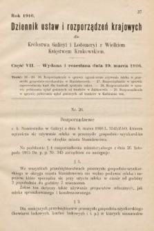 Dziennik Ustaw i Rozporządzeń Krajowych dla Królestwa Galicyi i Lodomeryi wraz z Wielkiem Księstwem Krakowskiem. 1916, cz.7