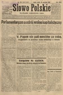 Słowo Polskie. 1932, nr254