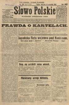 Słowo Polskie. 1932, nr256