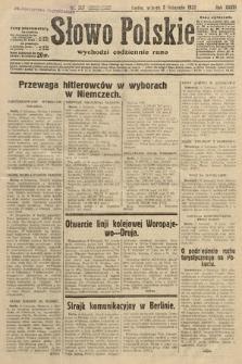 Słowo Polskie. 1932, nr307