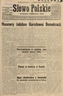 Słowo Polskie. 1932, nr315