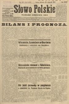 Słowo Polskie. 1932, nr319
