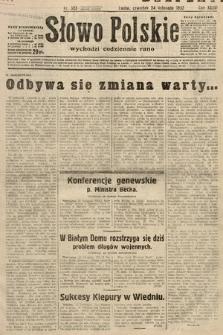 Słowo Polskie. 1932, nr323