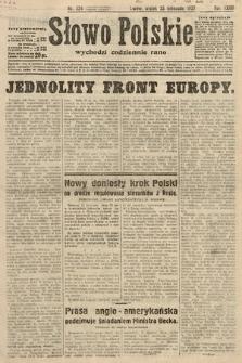 Słowo Polskie. 1932, nr324