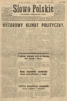 Słowo Polskie. 1932, nr332