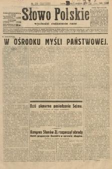 Słowo Polskie. 1932, nr336