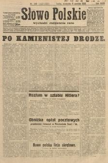 Słowo Polskie. 1932, nr340