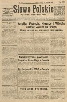 Słowo Polskie. 1932, nr342
