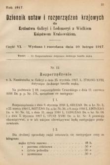 Dziennik Ustaw i Rozporządzeń Krajowych dla Królestwa Galicyi i Lodomeryi wraz z Wielkiem Księstwem Krakowskiem. 1917, cz.6