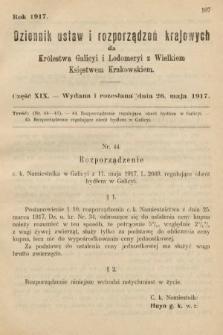 Dziennik Ustaw i Rozporządzeń Krajowych dla Królestwa Galicyi i Lodomeryi wraz z Wielkiem Księstwem Krakowskiem. 1917, cz.19