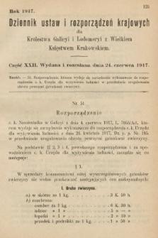 Dziennik Ustaw i Rozporządzeń Krajowych dla Królestwa Galicyi i Lodomeryi wraz z Wielkiem Księstwem Krakowskiem. 1917, cz.22