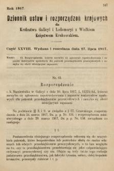 Dziennik Ustaw i Rozporządzeń Krajowych dla Królestwa Galicyi i Lodomeryi wraz z Wielkiem Księstwem Krakowskiem. 1917, cz.28