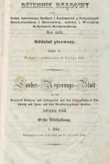 Dziennik Rządowy dla Kraju Koronnego Galicyi i Lodomeryi [...] = Landes-Regierungs-Blatt für das Kronland Galizien und Lodomerien [...]. 1853, oddział 1, cz.1