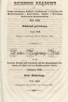 Dziennik Rządowy dla Kraju Koronnego Galicyi i Lodomeryi [...] = Landes-Regierungs-Blatt für das Kronland Galizien und Lodomerien [...]. 1853, oddział 1, cz.17