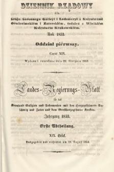 Dziennik Rządowy dla Kraju Koronnego Galicyi i Lodomeryi [...] = Landes-Regierungs-Blatt für das Kronland Galizien und Lodomerien [...]. 1853, oddział 1, cz.19