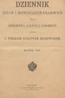 Dziennik Ustaw i Rozporządzeń Krajowych dla Królestwa Galicyi i Lodomeryi wraz z Wielkiem Księstwem Krakowskiem. 1902, [całość]