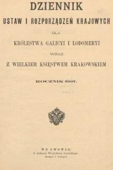 Dziennik Ustaw i Rozporządzeń Krajowych dla Królestwa Galicyi i Lodomeryi wraz z Wielkiem Księstwem Krakowskiem. 1907 [całość]