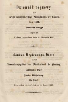 Dziennik Rządowy dla Okręgu Administracyjnego Namiestnictwa we Lwowie = Landes-Regierungs-Blatt für das Verwaltungs-Gebiet der Statthalterei in Lemberg. 1857, oddział 2, cz.3