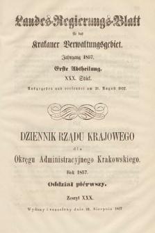 Dziennik Rządu Krajowego dla Okręgu Administracyjnego Krakowskiego. 1857, oddział 1, z.30