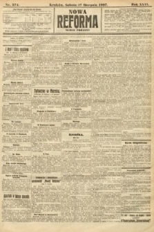 Nowa Reforma (numer poranny). 1907, nr374